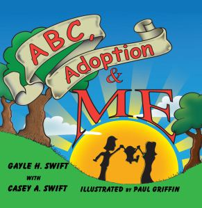 The ABC's of Adoption with Gayle Swift