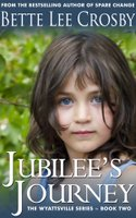 Drum Roll Jubilee's Journey Book Two Wyattsville Series