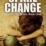 Book Sample Spare Change Book ONE Wyattsville Series