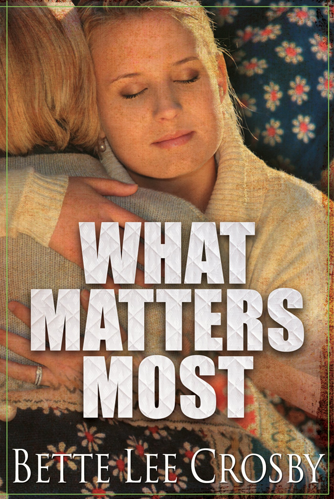 What Matters Most Book Discussion Questions