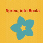 April Spring Into Books Giveaway Blog Hop 4/7-4/14