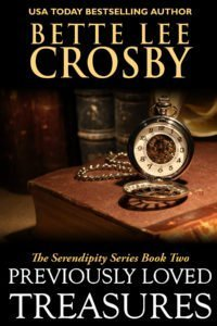 Previously Loved Treasures by Bette Lee Crosby