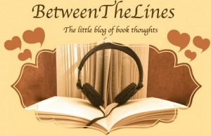 Between the Lines Little Blog of Book Thoughts