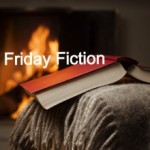 Friday Fiction – As the days went by Olivia started to imagine