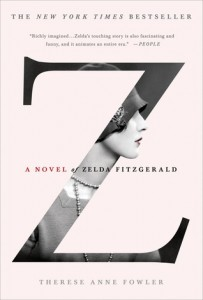 Z A Novel of Zelda Fitzgerald