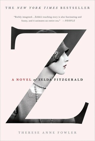 Z: A Novel of Zelda Fitzgerald – What Are You Reading?