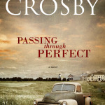 Crosby is a master storyteller – The Reader Salute
