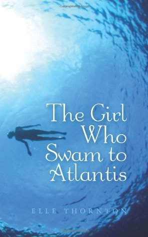 The Girl Who Swam to Atlantis – #tellafriend