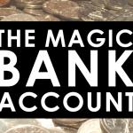 The Magic Bank Account – #fanfun
