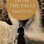 The Day the Falls Stood Still – #tellafriend