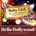 Hello Hollywood – Here's Baby Girl!