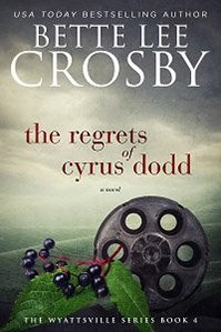 The Regrets of Cyrus Dodd eBook