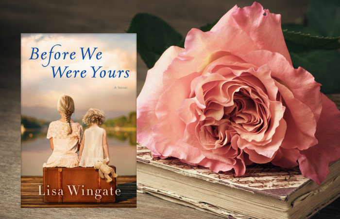 Before We Were Yours by Lisa Wingate on Bette's Bookshelf