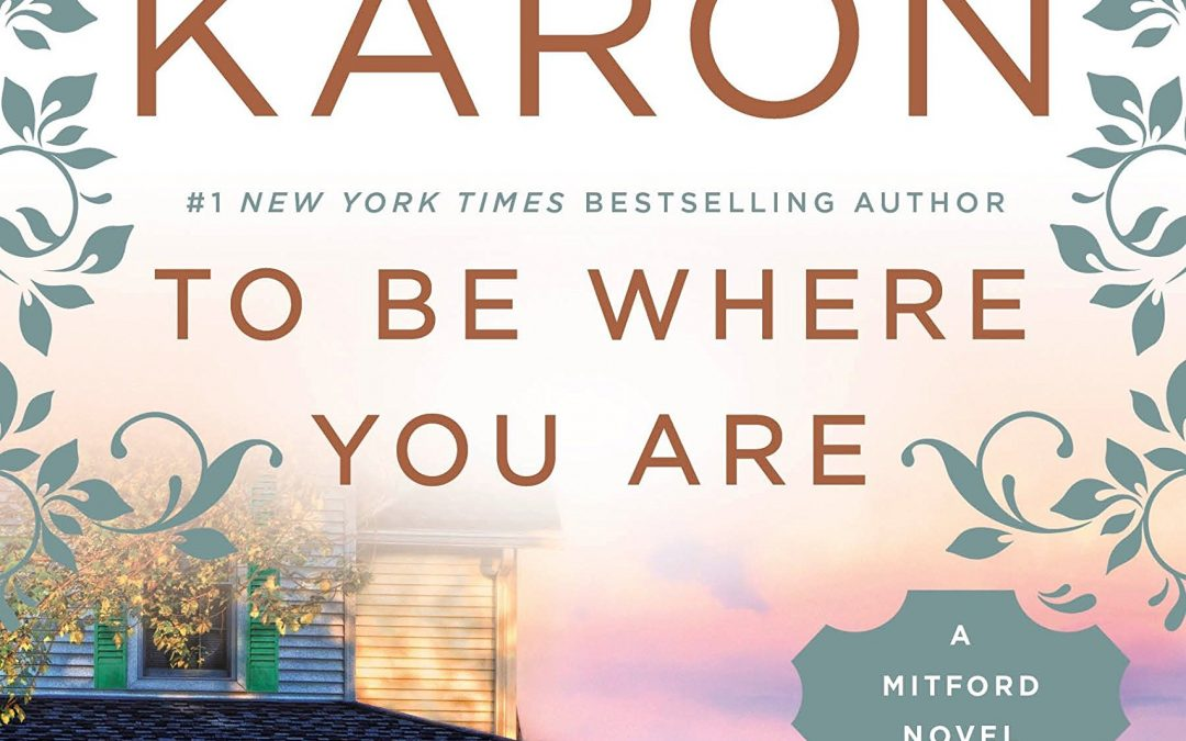To Be Where You Are by Jan Karon on Bette's Bookshelf