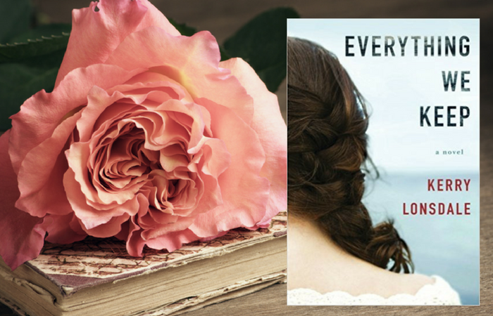 Everything We Keep by Kerry Lonsdale on Bette's Bookshelf