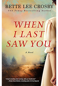 """Lainey Cameron, award-winning author of """"The Exit Strategy"""" interviews Bette Lee Crosby on her newest release """"When I Last Saw You"""""""