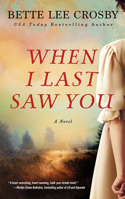 When I Last Saw You - Bette Lee Crosby